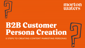 Morton Waters B2B customer persona ebook